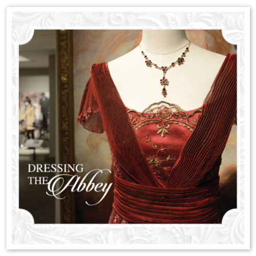 Dressing The Abbey Costume Exhibit ition