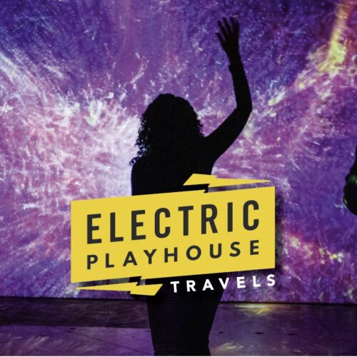Electric Playhouse Travels